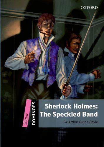 Dominoes: Starter: Sherlock Holmes Speckled Band - Dominoes (Paperback)