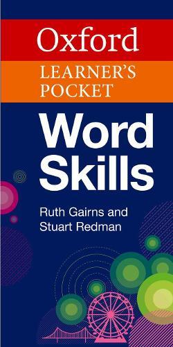 Oxford Learner's Pocket Word Skills: Pocket-sized, topic-based English vocabulary