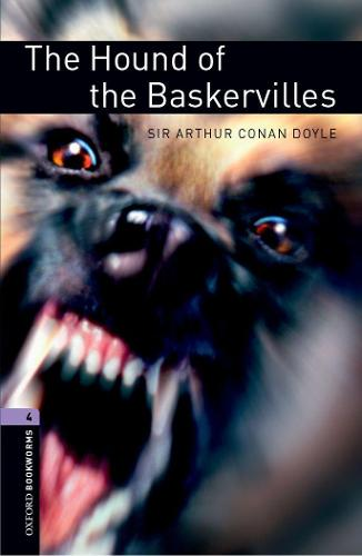Oxford Bookworms Library: Level 4:: The Hound of the Baskervilles audio pack - Oxford Bookworms Library