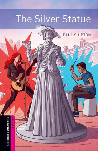 Oxford Bookworms: Starter:: The Silver Statue: Graded readers for secondary and adult learners - Oxford Bookworms (Paperback)
