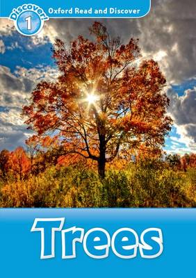 Oxford Read and Discover: Level 1: Trees - Oxford Read and Discover (Paperback)
