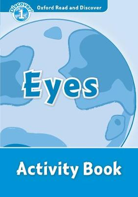 Oxford Read and Discover: Level 1: Eyes Activity Book - Oxford Read and Discover (Paperback)