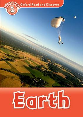Oxford Read and Discover: Level 2: Earth - Oxford Read and Discover (Paperback)