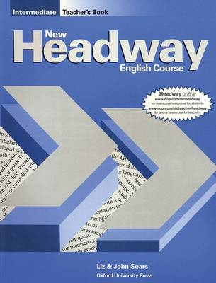 New Headway: Intermediate: Teacher's Book (including Tests) - New Headway (Paperback)