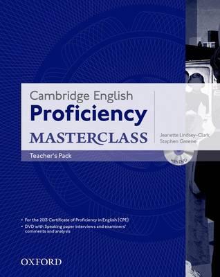 Cambridge English: Proficiency (CPE) Masterclass: Teacher's Pack - Cambridge English: Proficiency (CPE) Masterclass