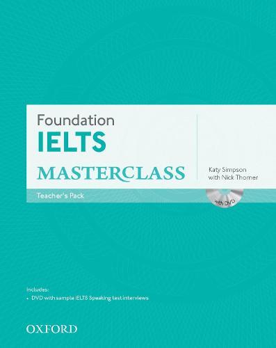 Foundation IELTS Masterclass: Teacher's Pack - Foundation IELTS Masterclass