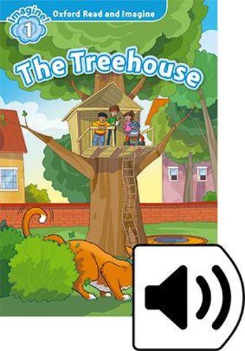 Oxford Read and Imagine: Level 1: The Treehouse Audio Pack - Oxford Read and Imagine