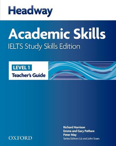 Headway Academic Skills IELTS Study Skills Edition: Teacher's Guide - Headway Academic Skills IELTS Study Skills Edition (Paperback)