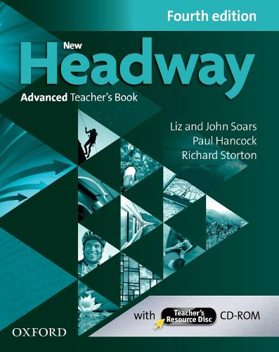New Headway: Advanced (C1): Teacher's Book + Teacher's Resource Disc: The world's most trusted English course - New Headway