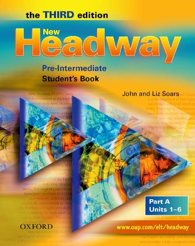 New Headway: Pre-Intermediate Third Edition: Student's Book A - New Headway (Paperback)