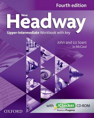 New Headway: Upper-Intermediate B2: Workbook + iChecker with Key: A new digital era for the world's most trusted English course - New Headway