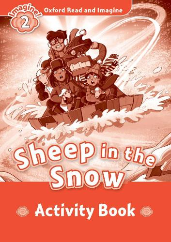 Oxford Read and Imagine: Level 2:: Sheep In The Snow activity book - Oxford Read and Imagine (Paperback)