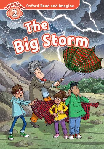Oxford Read and Imagine: Level 2:: The Big Storm audio CD pack - Oxford Read and Imagine (Paperback)