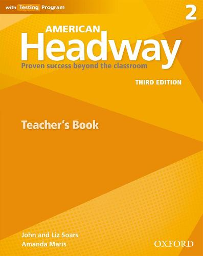 American Headway: Two: Teacher's Resource Book with Testing Program: Proven Success beyond the classroom - American Headway (Paperback)