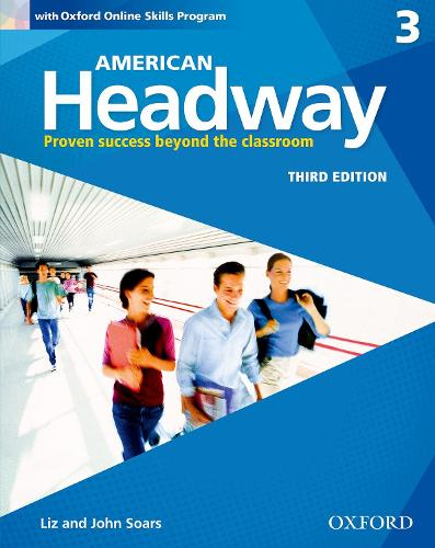 American Headway: Three: Student Book with Online Skills: Proven Success beyond the classroom - American Headway