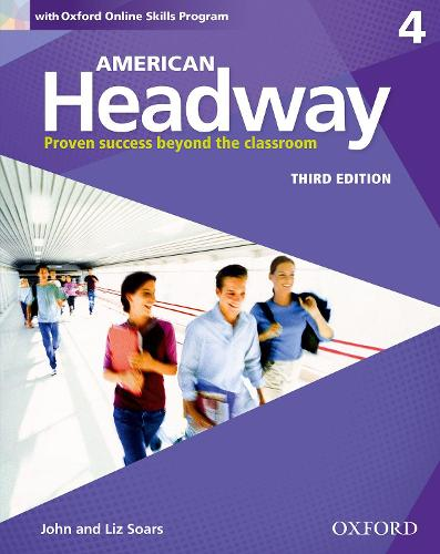American Headway: Four: Student Book with Online Skills: Proven Success beyond the classroom - American Headway