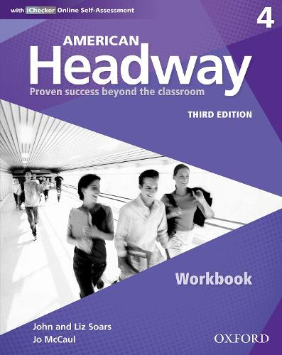 American Headway: Four: Workbook with iChecker: Proven Success beyond the classroom - American Headway