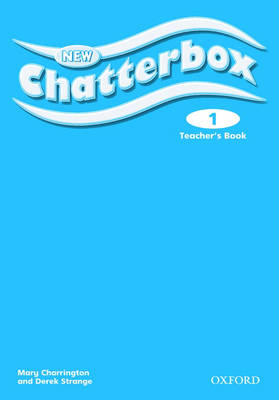 New Chatterbox: Level 1: Teacher's Book - New Chatterbox (Paperback)