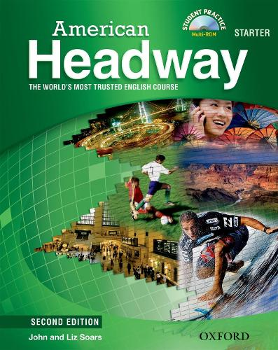 American Headway: Starter: Student Book with Student Practice MultiROM - American Headway