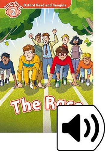 Oxford Read and Imagine: Level 2:: The Race audio CD pack - Oxford Read and Imagine