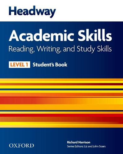 Headway Academic Skills: 1: Reading, Writing, and Study Skills Student's Book - Headway Academic Skills (Paperback)