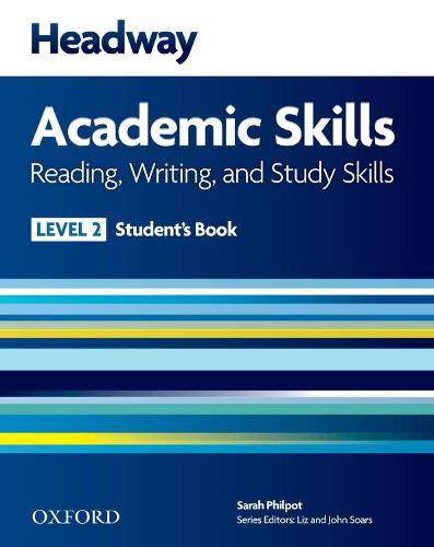 Headway Academic Skills: 2: Reading, Writing, and Study Skills Student's Book - Headway Academic Skills (Paperback)