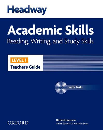 Headway Academic Skills: 1: Reading, Writing, and Study Skills Teacher's Guide with Tests CD-ROM - Headway Academic Skills