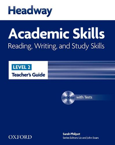 Headway Academic Skills: 2: Reading, Writing, and Study Skills Teacher's Guide with Tests CD-ROM - Headway Academic Skills