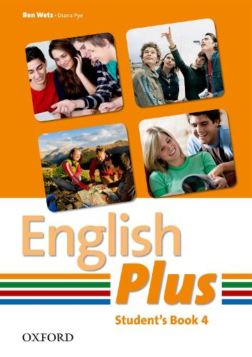 English Plus: 4: Student Book: An English secondary course for students aged 12-16 years - English Plus (Paperback)