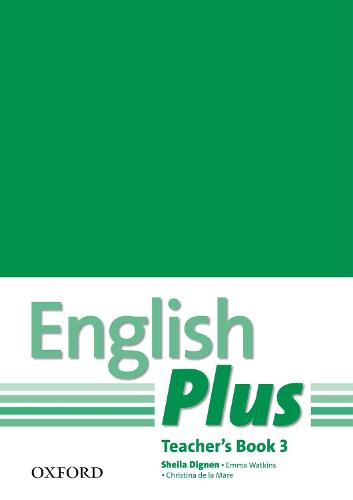 English Plus: 3: Teacher's Book with photocopiable resources: An English secondary course for students aged 12-16 years - English Plus (Paperback)
