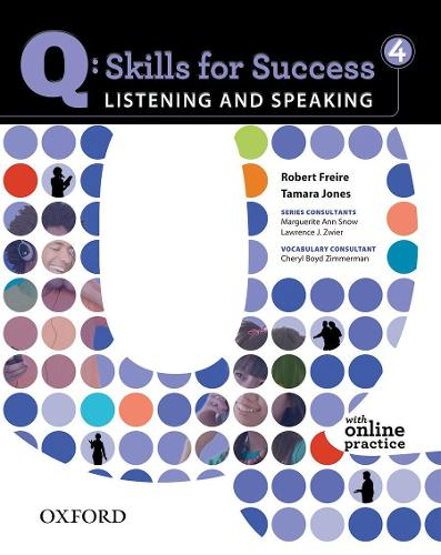 Q Skills for Success: Listening and Speaking 4: Student Book with Online Practice - Q Skills for Success