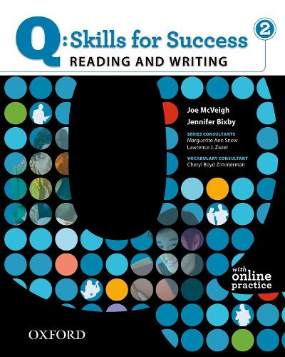 Q Skills for Success: Reading and Writing 2: Student Book with Online Practice - Q Skills for Success