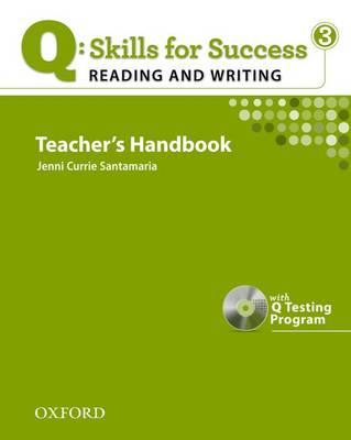 Q Skills for Success: Reading and Writing 3: Teacher's Book with Testing Program CD-ROM - Q Skills for Success