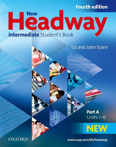 New Headway: Intermediate B1: Student's Book A: The world's most trusted English course - New Headway (Paperback)