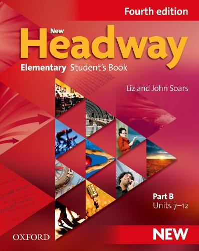 New Headway: Elementary A1 - A2: Student's Book B: The world's most trusted English course - New Headway (Paperback)