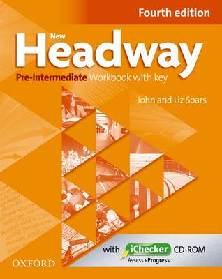 New Headway: Pre-Intermediate A2 - B1: Workbook + iChecker with Key: The world's most trusted English course - New Headway