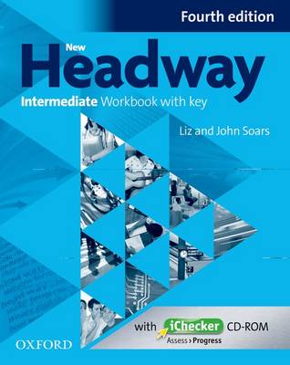 New Headway: Intermediate B1: Workbook + iChecker with Key: The world's most trusted English course - New Headway