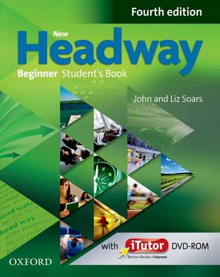 New Headway: Beginner A1: Student's Book and iTutor Pack: The world's most trusted English course - New Headway