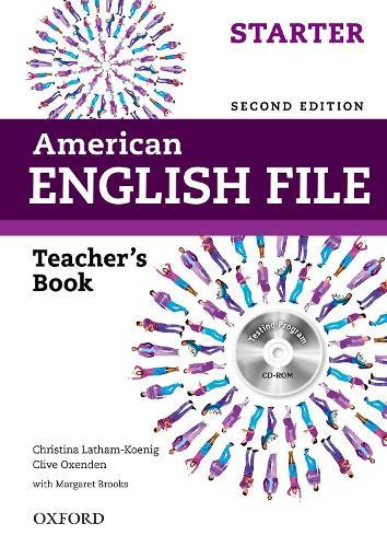 American English File: Starter: Teacher's Book with Testing Program CD-ROM - American English File