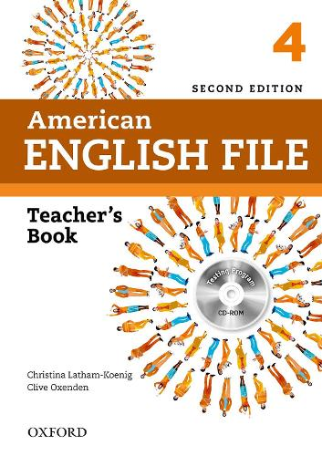 American English File: 4: Teacher's Book with Testing Program CD-ROM - American English File