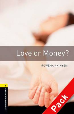 Oxford Bookworms Library: Level 1:: Love or Money? audio CD pack - Oxford Bookworms ELT
