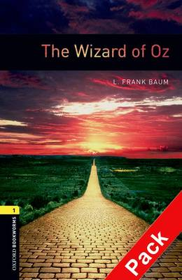 Oxford Bookworms Library: Level 1:: The Wizard of Oz audio CD pack - Oxford Bookworms Library