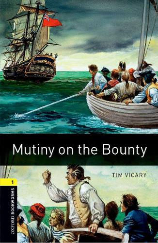 Oxford Bookworms Library: Level 1:: Mutiny on the Bounty - Oxford Bookworms ELT (Paperback)