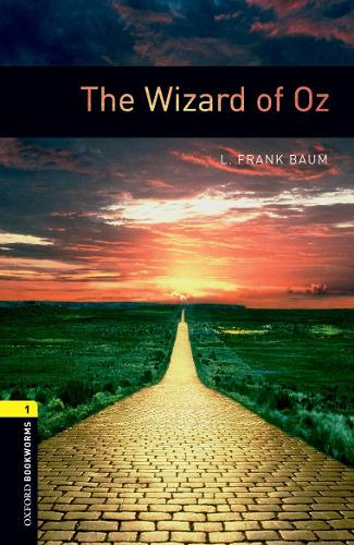 Oxford Bookworms Library: Level 1:: The Wizard of Oz - Oxford Bookworms ELT (Paperback)