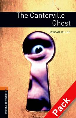 Oxford Bookworms Library: Level 2:: The Canterville Ghost audio CD pack - Oxford Bookworms Library