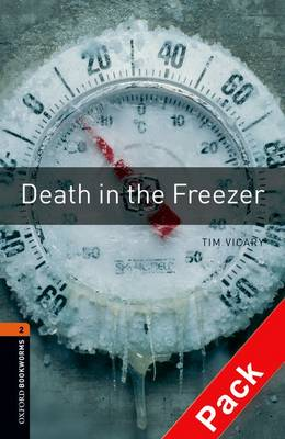 Oxford Bookworms Library: Level 2:: Death in the Freezer audio CD pack - Oxford Bookworms Library