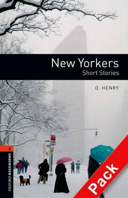Oxford Bookworms 3e S2 New Yorkers American English (Pack)