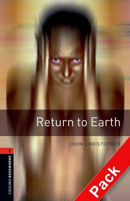 Oxford Bookworms Library: Level 2:: Return to Earth audio CD pack - Oxford Bookworms Library