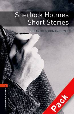 Oxford Bookworms Library Level 2 Sherlock Holmes Short Stories - Oxford Bookworms