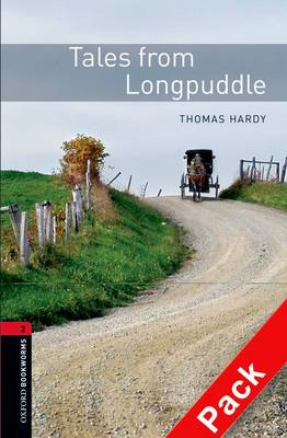 Oxford Bookworms Library: Level 2:: Tales from Longpuddle audio CD pack - Oxford Bookworms Library